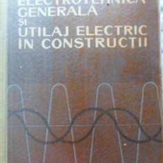 Electrotehnica Generala Si Utilaj Electric In Constructii - N. Patachi, 399791 - Carti Electrotehnica