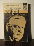 PE URMELE LUI MIHAIL SADOVEANU-DAN MANUCA