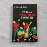 Parada muzicii usoare romanesti - E. Deda - Carte Arta muzicala