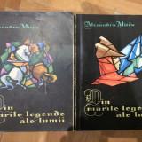 Din marile legende ale lumii vol.1-2 - Carte de povesti