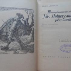 Minunata Calatorie A Lui Nils Holgersson Prin Suedia - Selma Lagerlof, 399847 - Carte Basme