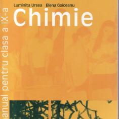 CHIMIE. MANUAL PENTRU CLASA A IX A de LUMINITA URSEA - Manual scolar all, Clasa 10, All