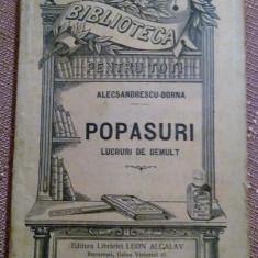 B.P.T. No. 774 - Alecsandrescu-Dorna/ Popasuri. Lucruri De Demult - Carte veche