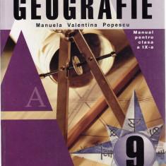 GEOGRAFIE. MANUAL PENTRU CLASA A IX A de MANUELA VALENTINA POPESCU - Manual scolar all, Clasa 10, All