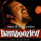 OMAR & THE HOWLERS - BAMBOOZLED- LIVE IN GERMANY, 2005, DVD