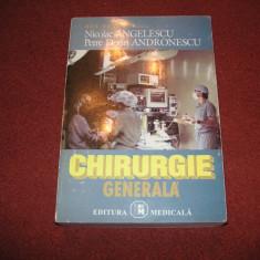 CHIRURGIE GENERALA - NICOLAE ANGELESCU, PETRE DORIN ANDRONESCU - Carte Chirurgie