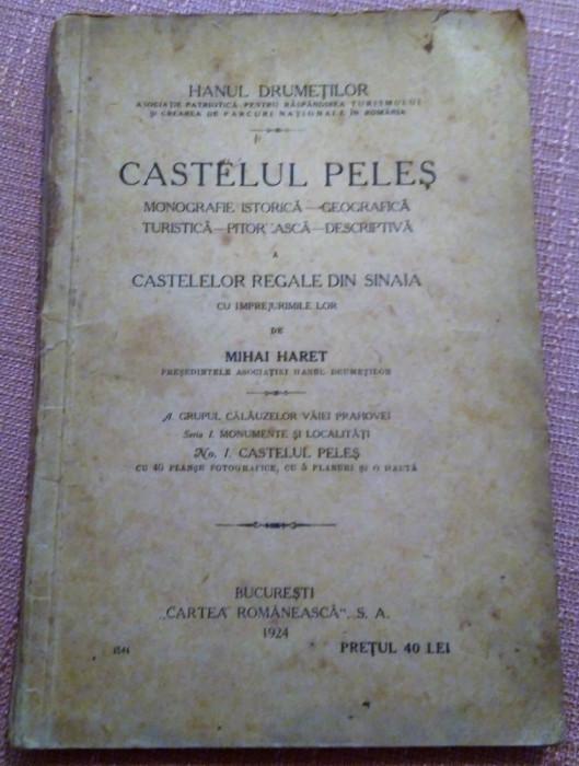 Castelul Peles. Monografie - Mihai Haret, 1924