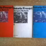 Jacques Madaule – Istoria Frantei {3 volume} - Istorie