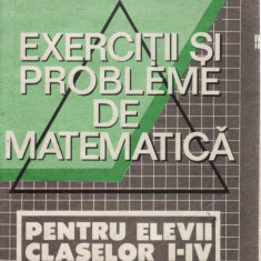 EXERCITII SI PROBLEME DE MATEMATICA PT CLASELE I-IV de LILIANA NICULESCU - Manual scolar all, Clasa 10, All