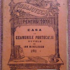 Casa cu Geamurile Portocalii. Nuvele de Ion Minulescu B.P.T. No. 437 - Carte veche