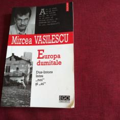 MIRCEA VASILESCU - EUROPA DUMITALE
