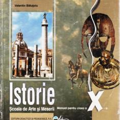ISTORIE. MANUAL PENTRU CLASA A X A SAM de VALENTIN BALUTOIU - Manual scolar all, Clasa 10, All