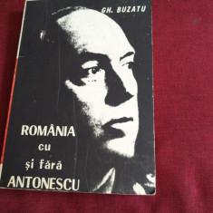 GH BUZATU - ROMANIA CU SI FARA ANTONESCU - Istorie