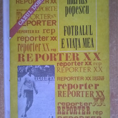 Marius Popescu - Fotbalul e viata mea - Carte sport