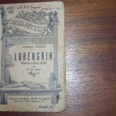 LOHENGRIN   ( editie interbelica, foarte rara, traducere St.O.Iosif ) *
