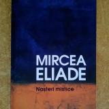 Mircea Eliade – Nasteri mistice - Filosofie