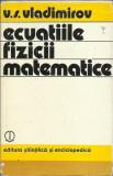 AMS* - V. S. Vladimirov - ECUATIILE FIZICII MATEMATICE