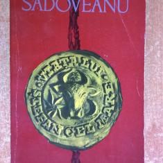 Mihail Sadoveanu – Viata lui Stefan cel Mare - Istorie