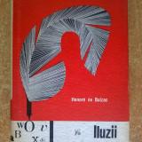 Honore de Balzac – Iluzii pierdute - Roman