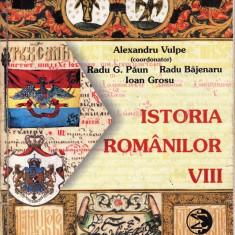 ISTORIA ROMANILOR. MANUAL PENTRU CLASA A X A de ALEXANDRU VULPE - Manual scolar all, Clasa 10, All, Istorie