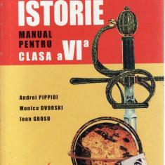 ISTORIE. MANUAL PENTRU CLASA A VI A de ANDREI PIPPIDI - Manual scolar all, Clasa 10, All