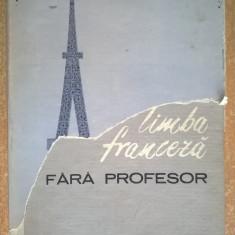 Invatati limba franceza fara profesor - Carte in franceza