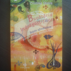 CRISTINA STOICA - BUCATARIA INDRAGOSTITILOR, RETETE AFRODIZIACE