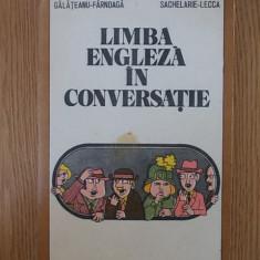 LIMBA ENGLEZA IN CONVERSATIE- GEORGIANA GALATEANU FARNOAGA - Curs Limba Engleza Altele