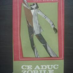 LUCIA DEMETRIUS - CE ADUC ZORILE