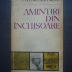 VALERIU BRANISTE - AMINTIRI DIN INCHISOARE - Biografie