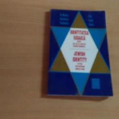 IDENTITATEA IUDAICA DUPA CEL DE-AL DOILEA RAZBOI MONDIAL-DR. MONICA SAVULESCU VOUDOURIS - Carti Iudaism