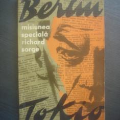 SERGHEI GOLIAKOV, VLADIMIR PONIZOVSKI - MISIUNEA SPECIALA BERLIN-TOKIO