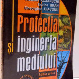PROTECTIA SI INGINERIA MEDIULUI, EDITIA A II A, 2002 - Carti Mecanica