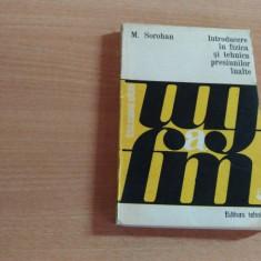 INTRODUCERE IN FIZICA SI TEHNICA PRESIUNILOR INALTE-M.SOROHAN