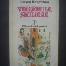 STEVEN RUNCIMAN - VECERNIILE SICILIENE - Istorie