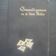 L.A. BEZÎMENSKI - GENERALII GERMANI CU SI FARA HITLER