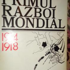 Primul razboi mondial 1914-1918 555pag/an 1979/ilustratii/harti- Mircea Popa - Istorie