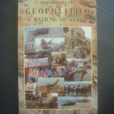 BERNARD GUETTA - GEOPOLITICA, RATIUNE DE STAT