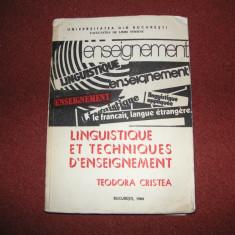 Teodora Cristea - Linguistique et techniques d'enseignement - Curs Limba Franceza