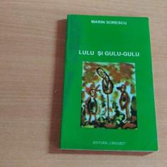LULU GULU-GULU-MARIN SORESCU - Carte personalizata
