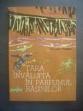 ARKADY FIEDLER - TARA INVALUITA IN PARFUMUL RASINILOR