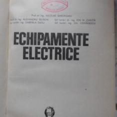Echipamente Electrice - N.gheorghiu, Al.selischi, I.n.chiuta, G.dedu, Gh.c, 399917 - Carti Electrotehnica