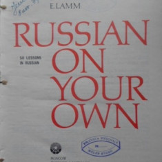 Russian On Your Own 50 Lessons In Russian. Learning To Read R - E. Vasilenko, E. Lamm, 399962 - Carte in alte limbi straine