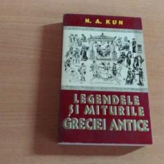 LEGENDELE SI MITURILE GRECIEI ANTICE - N.A.KUN - Carte mitologie