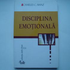 Disciplina emotionala - Charles C. Manz - Carte dezvoltare personala, Curtea Veche