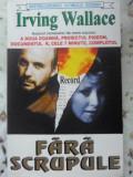 Fara Scrupule - Irving Wallace ,399901