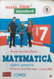 MATE 2000. MATEMATICA CLASA A 7-A - G. Iurea, A. Zanoschi
