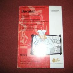 MANUAL PENTRU CALIFICAREA BUCĂTAR - Carte Alimentatie