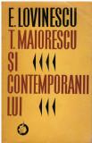 T. Maiorescu si contemporanii lui - Autor(i): Eugen Lovinescu, Eugen Lovinescu