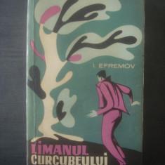 I. EFREMOV - LIMANUL CURCUBEULUI, OPERE ALESE VOL. I